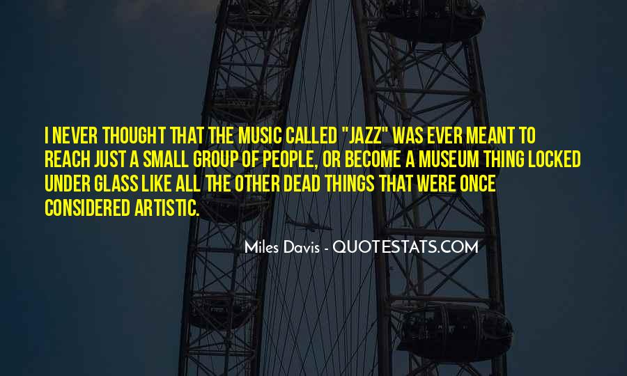 Quotes About Miles Davis #157933