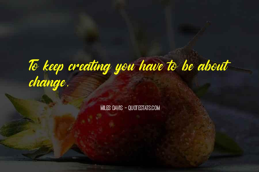 Quotes About Miles Davis #227341