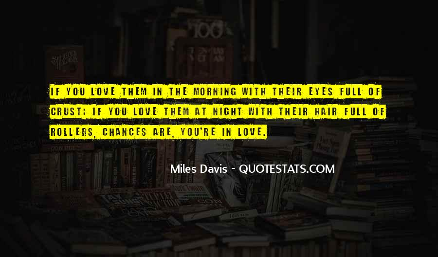 Quotes About Miles Davis #230107