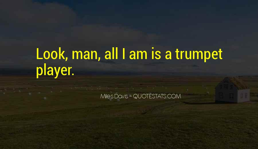 Quotes About Miles Davis #232793