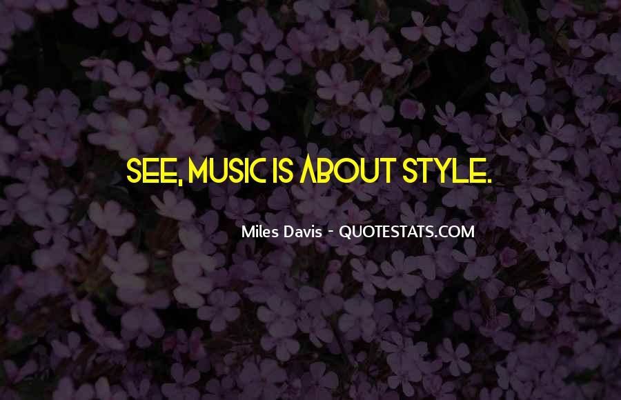 Quotes About Miles Davis #263633