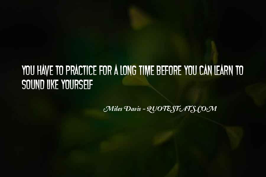 Quotes About Miles Davis #324998