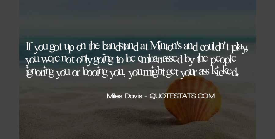 Quotes About Miles Davis #348104
