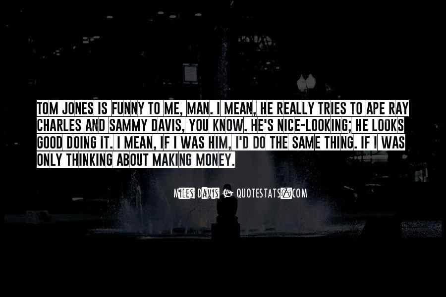 Quotes About Miles Davis #350460