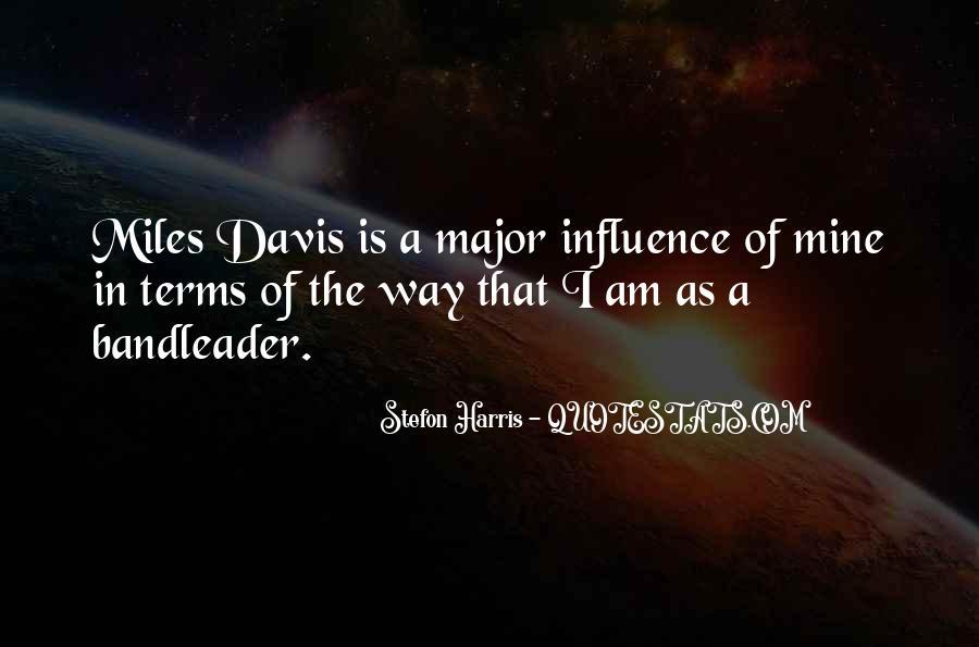 Quotes About Miles Davis #399748