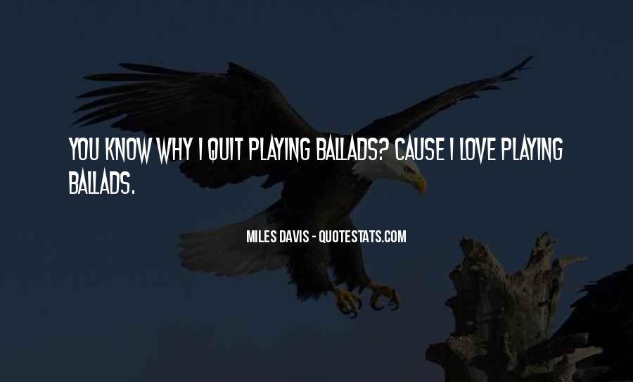 Quotes About Miles Davis #406794