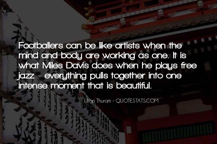Quotes About Miles Davis #414616