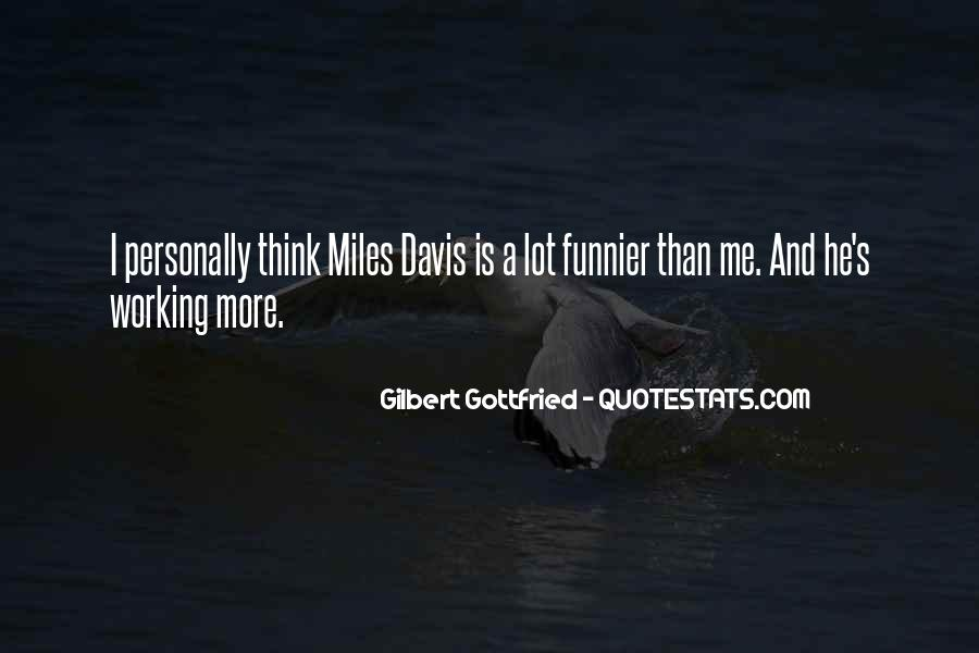 Quotes About Miles Davis #430138