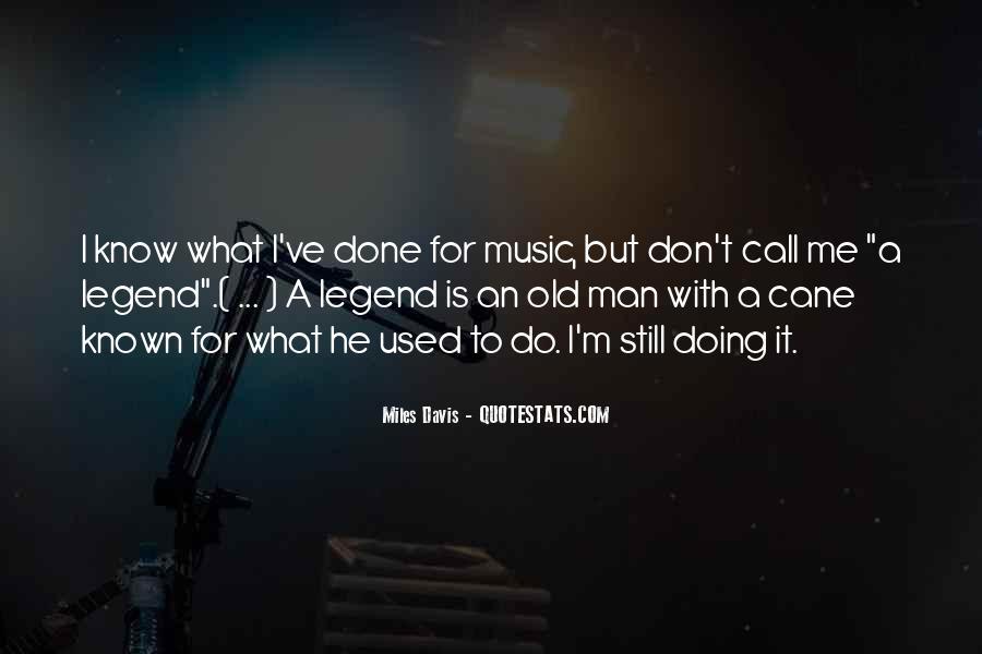 Quotes About Miles Davis #448040