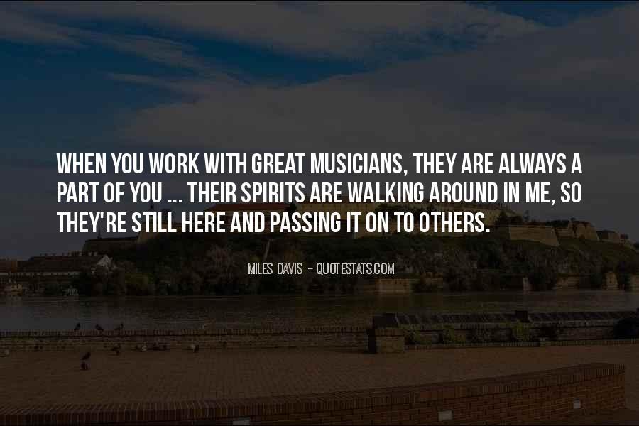 Quotes About Miles Davis #489232