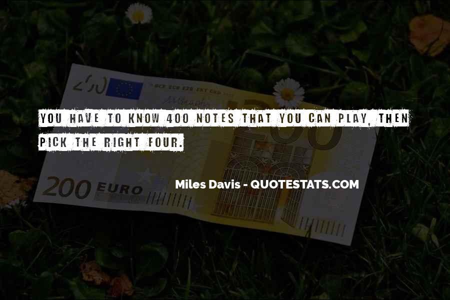 Quotes About Miles Davis #501648
