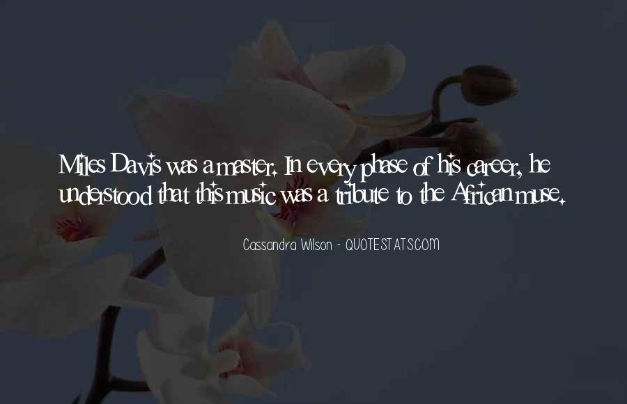 Quotes About Miles Davis #503340