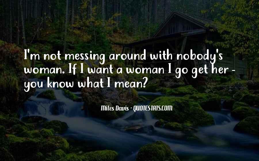 Quotes About Miles Davis #517786
