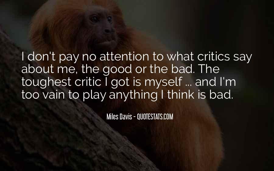 Quotes About Miles Davis #567658