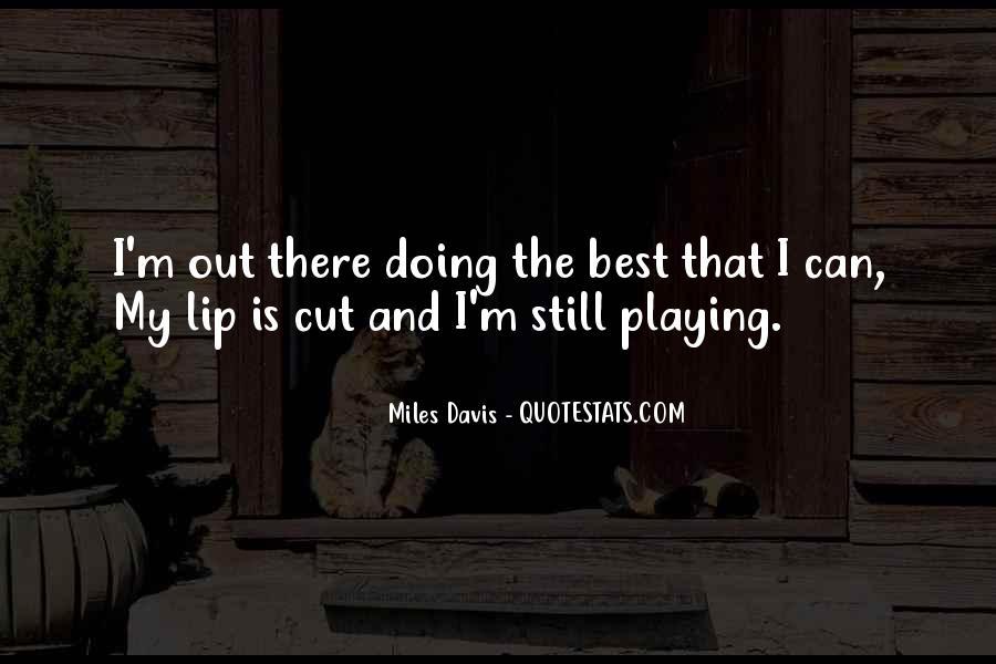 Quotes About Miles Davis #583784