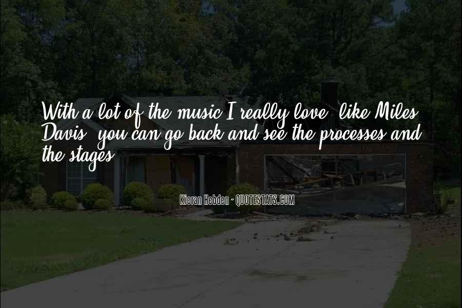 Quotes About Miles Davis #704764