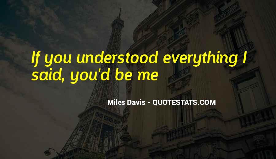 Quotes About Miles Davis #70587