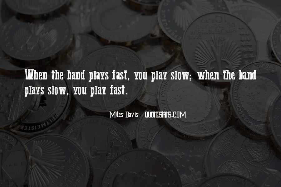 Quotes About Miles Davis #744920