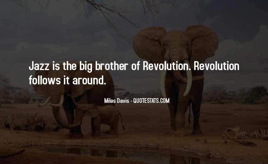 Quotes About Miles Davis #771416