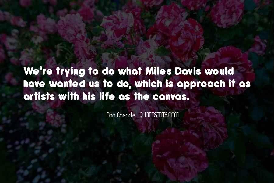 Quotes About Miles Davis #865306