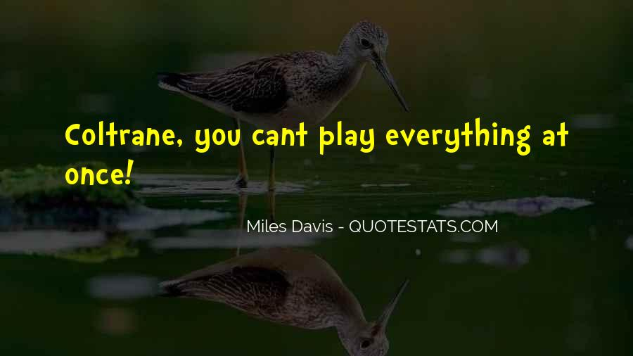 Quotes About Miles Davis #867447