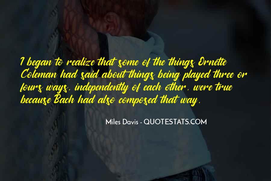 Quotes About Miles Davis #890565