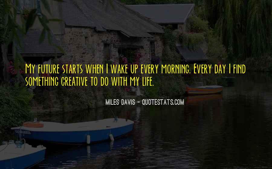 Quotes About Miles Davis #908851