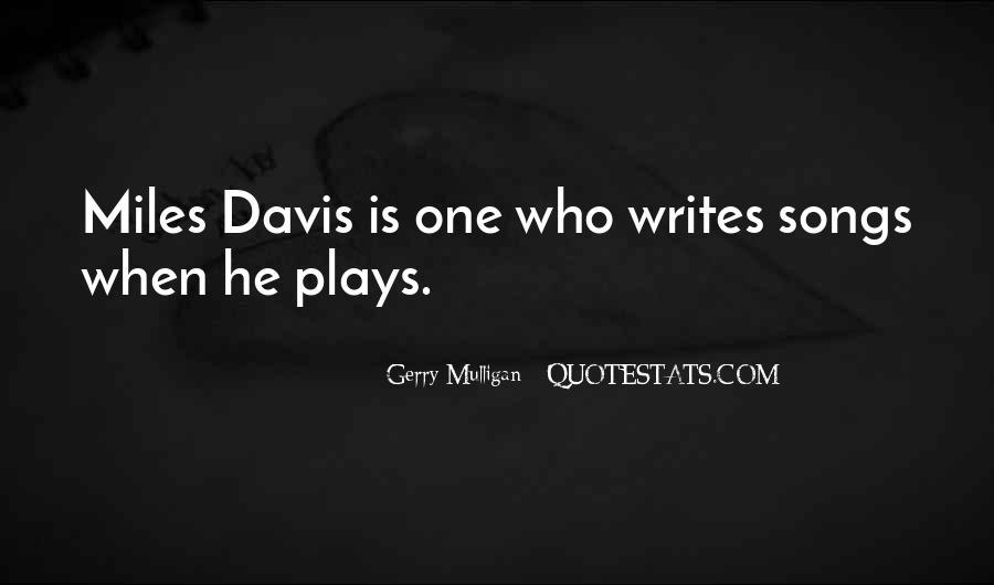 Quotes About Miles Davis #909818