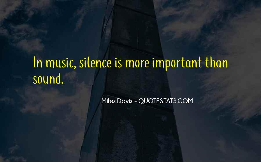 Quotes About Miles Davis #924485