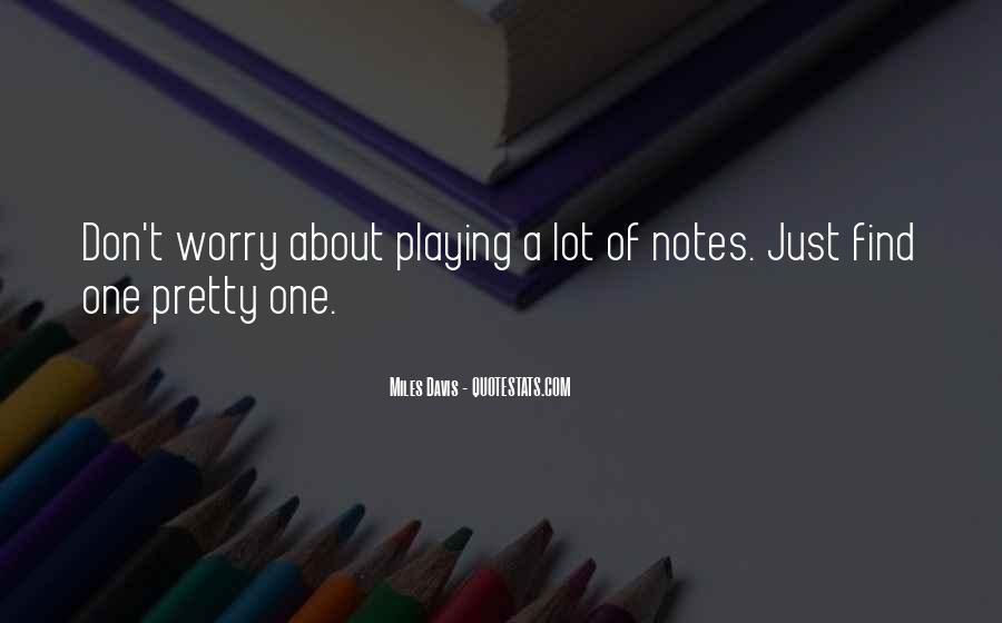 Quotes About Miles Davis #94124