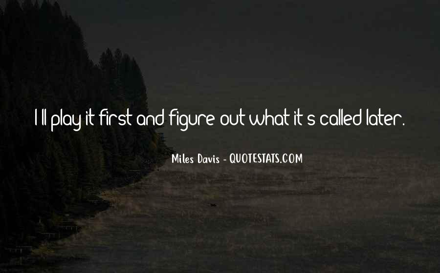Quotes About Miles Davis #942268