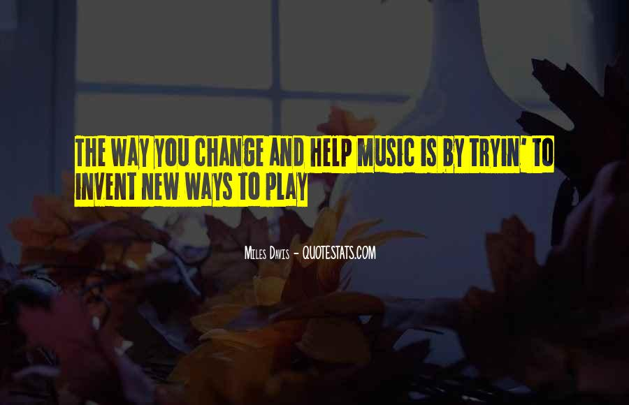 Quotes About Miles Davis #953719