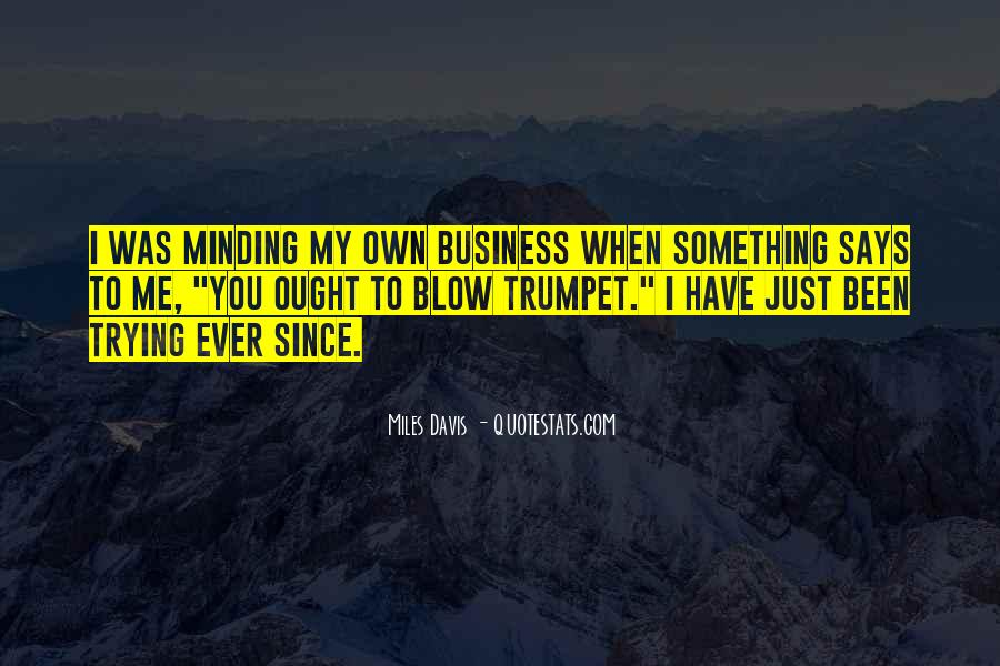 Quotes About Miles Davis #97901