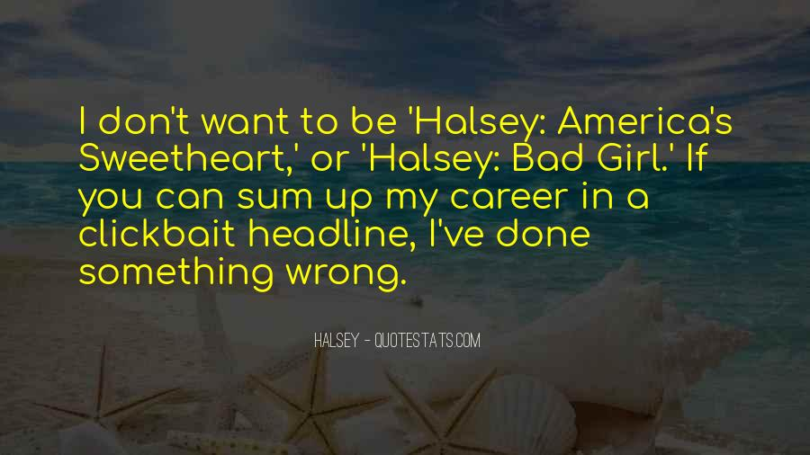 Quotes About Halsey #330292