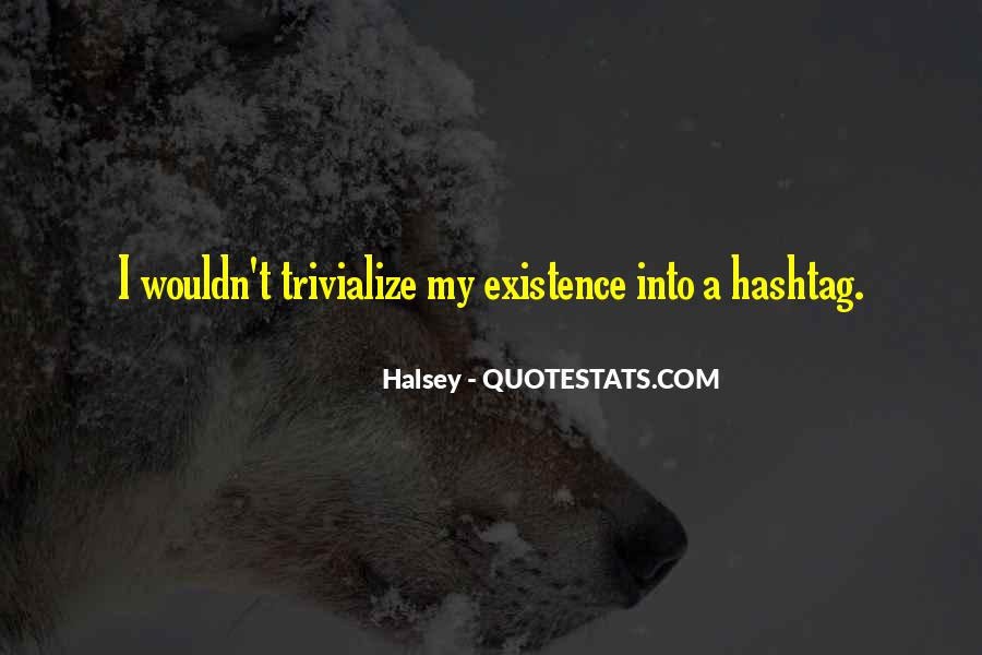 Quotes About Halsey #853882
