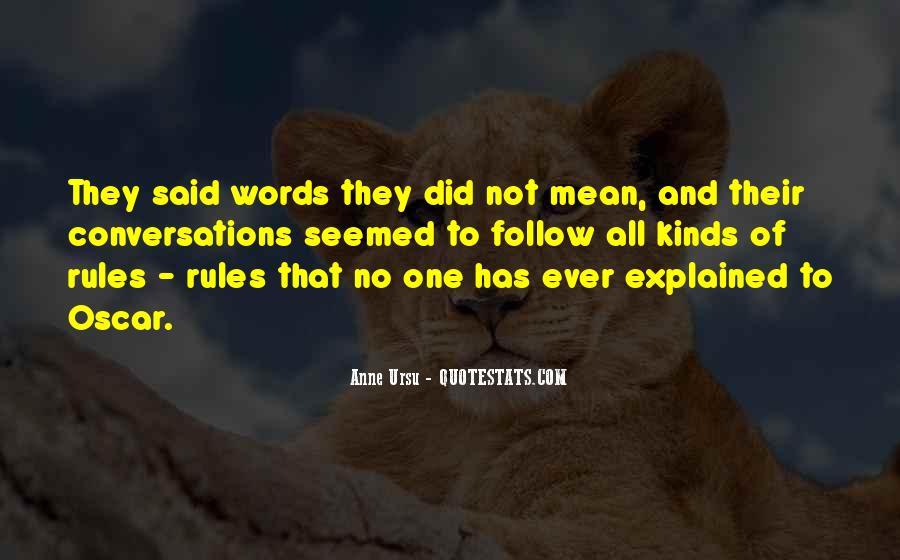 Said No One Ever Quotes #1088737