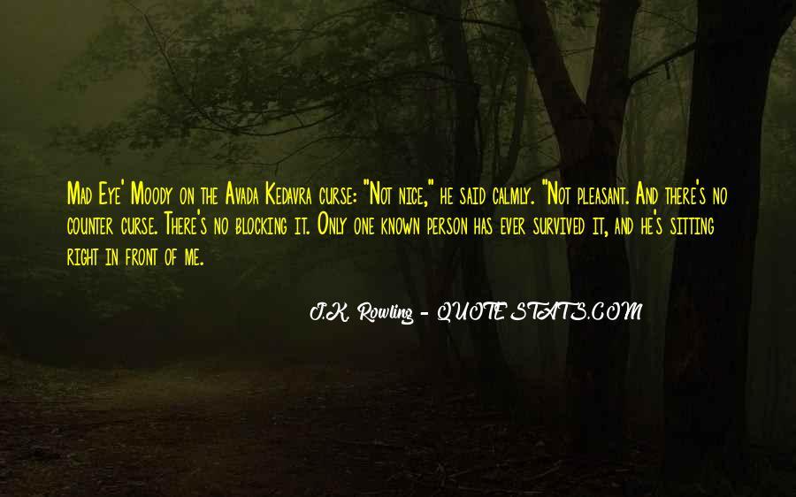 Said No One Ever Quotes #1109779