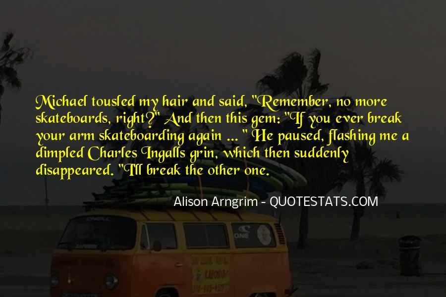 Said No One Ever Quotes #1166791