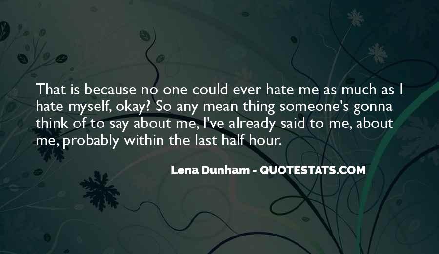Said No One Ever Quotes #1225480