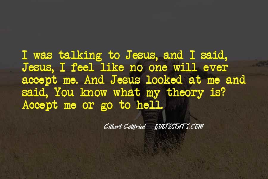 Said No One Ever Quotes #1269597