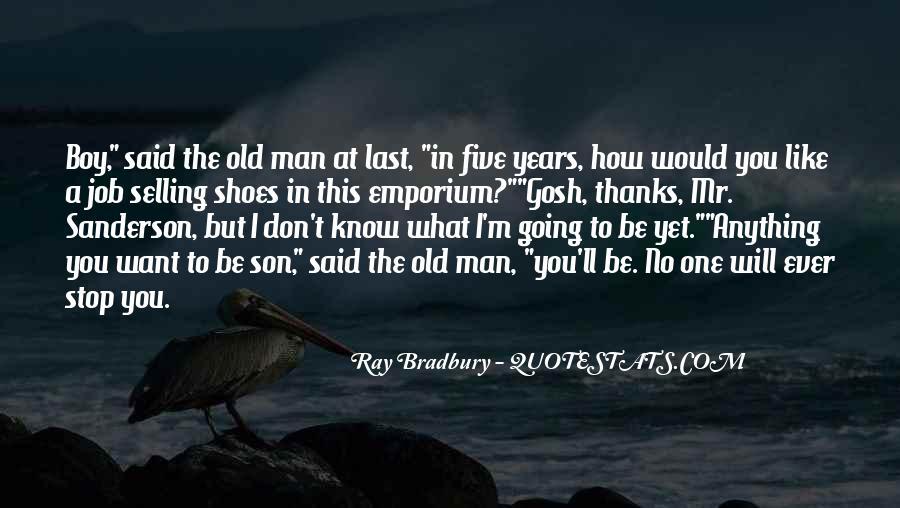 Said No One Ever Quotes #177098