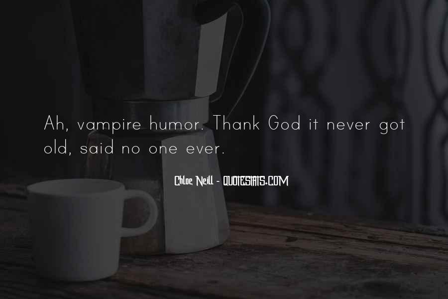 Said No One Ever Quotes #302986