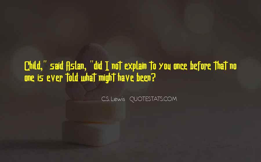 Said No One Ever Quotes #329371