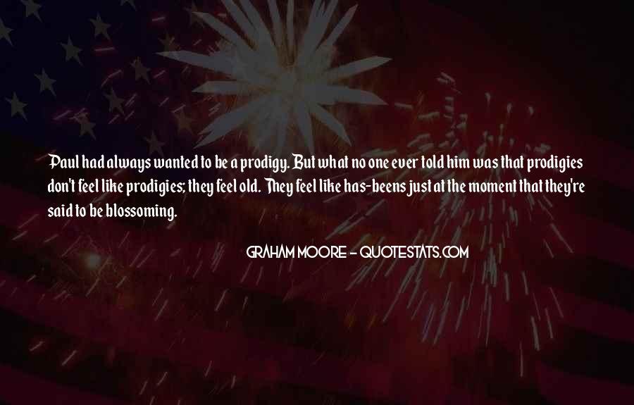 Said No One Ever Quotes #351536
