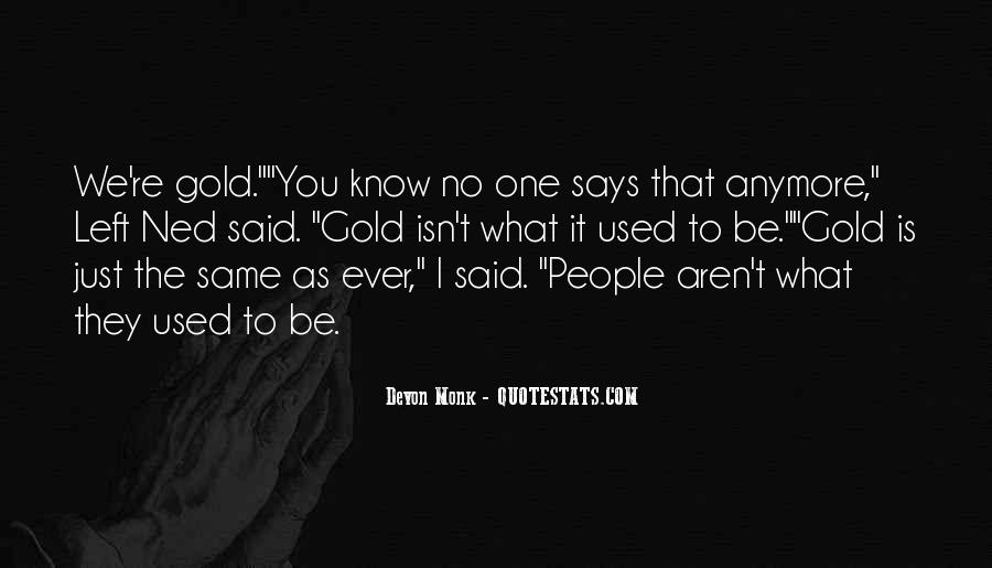 Said No One Ever Quotes #509960