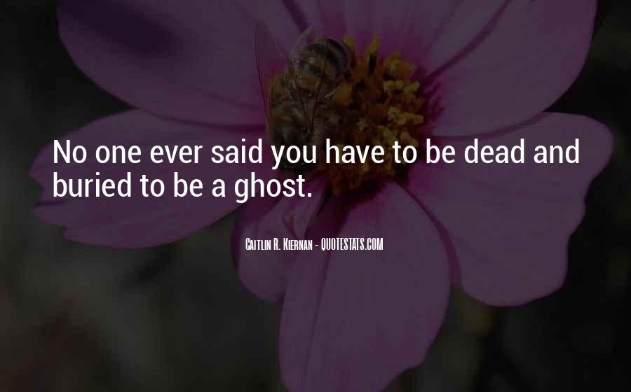 Said No One Ever Quotes #636170