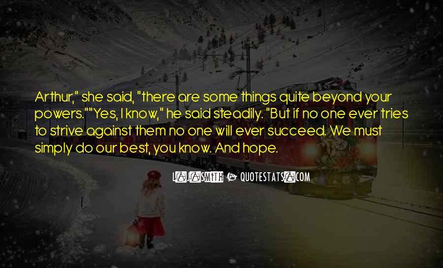 Said No One Ever Quotes #726979