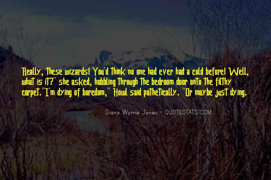 Said No One Ever Quotes #947079