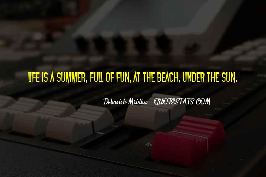 Quotes About Summer At The Beach #285144
