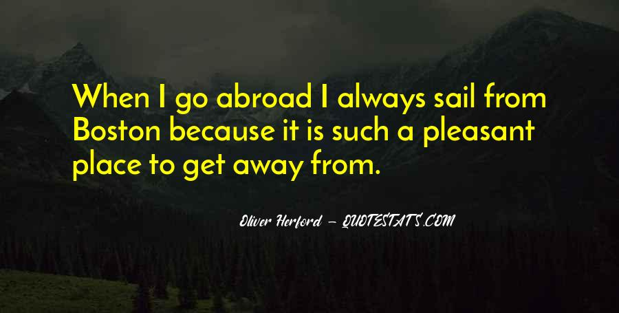 Sail Away With Me Quotes #1031457